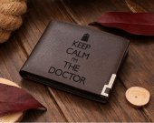 KEEP CALM I'M The Doctor Leather Wallet
