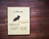 I Love You Baby Bear/ Wooden Bear Decor / Cute Animal Wall Decor / Baby Nursery Decor / Baby Decor / Wood Decor / Baby Bear Art for Toddler