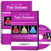 How To Make Tutu Costumes - Step By Step Instructions For Making Tutu Costumes - Includes DVD, e-Manual & Online Videos
