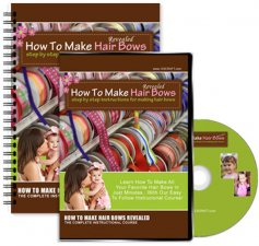 How To Make Hair Bows Revealed - Step-By-Step Instructions For Making Hair Bows - DVD, e-Manual, Online Videos