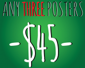 Any Three A3 (11 x 17 inch) Posters for 45 Dollars