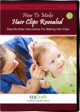 How To Make Hair Clips Revealed Vol. 1 - Hair Clip Instructions - (DVD and Instant Access Videos)