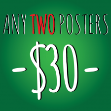 Any Two A3 (11 x 17 inch) Posters for 30 Dollars